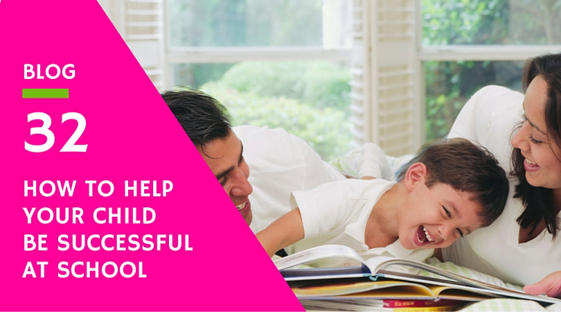 How to help your child be succesful at school