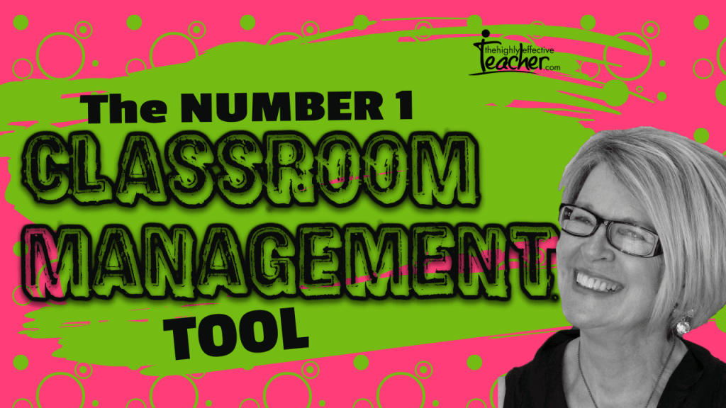 The Number 1 Classroom Management Tool