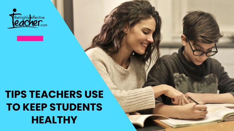 Teacher Tips Healthy Students