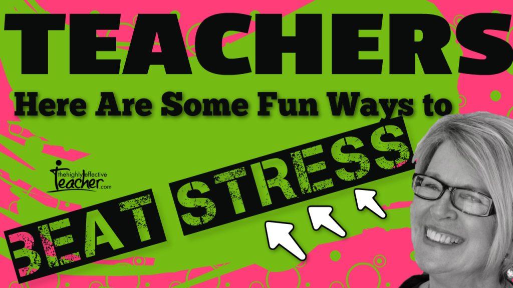 Teacher Wellbeing Beat Stress