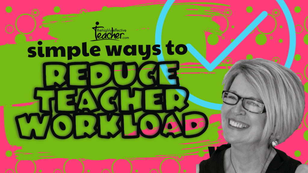 How To Reduce Teacher Workload