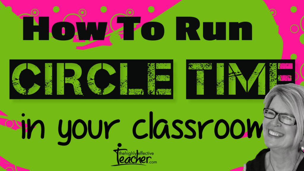 How Teaching Strategies: How To Run Circle Time In Your ClassroomTo Run Circle Time In Your Classroom